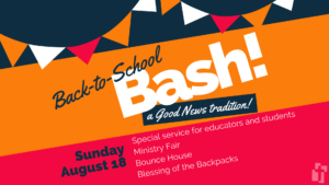 Back-to-School Bash: August 18