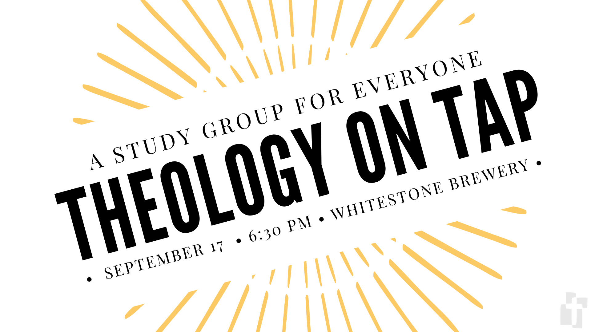 Theology on Tap: September 17 at 6:30 - Whitestone Brewery