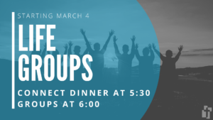 Life Groups on Wednesday Nights