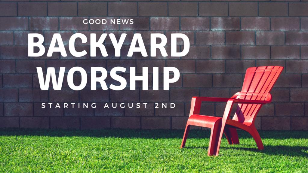 Backyard Worship