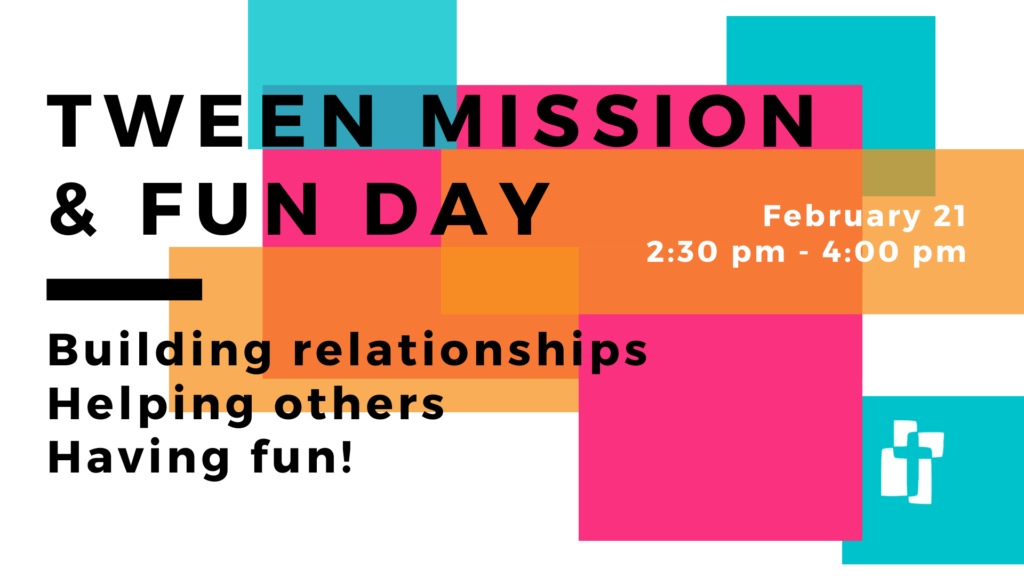 Tween Mission Fun Day