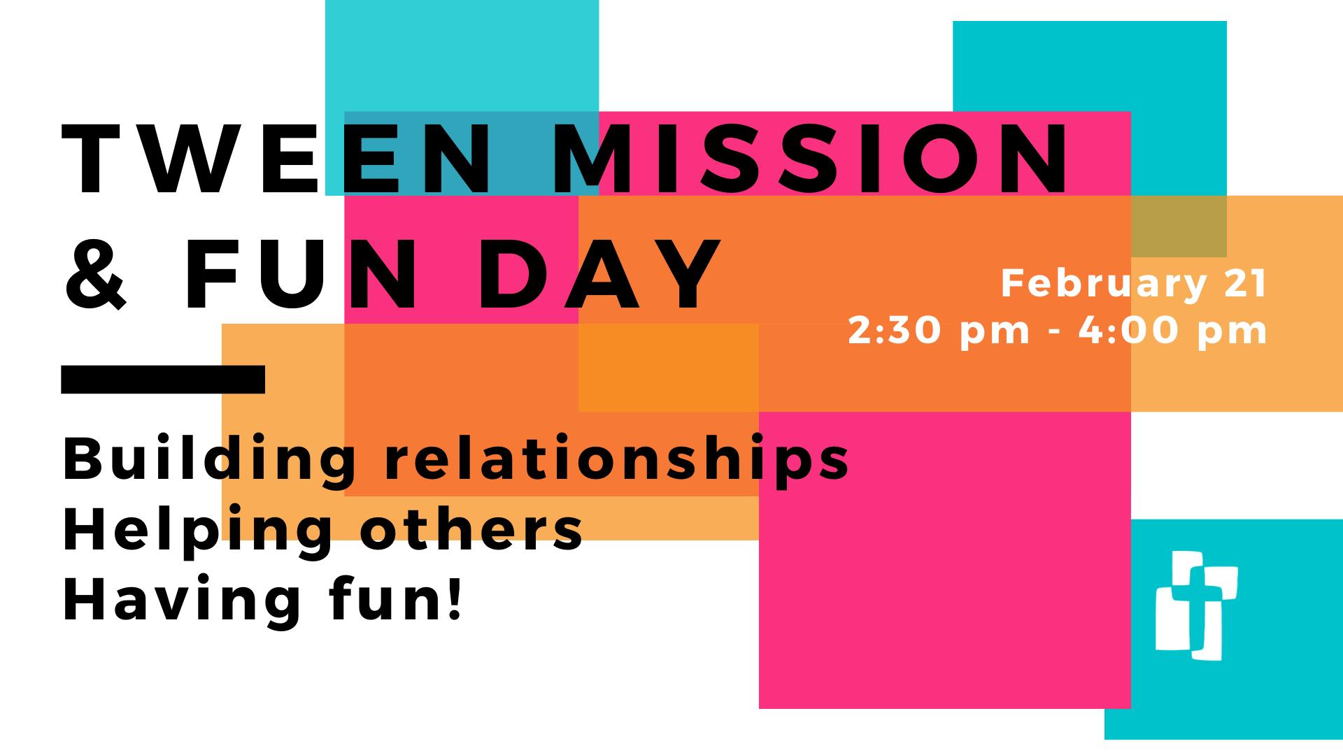 Tween Mission Fun Day