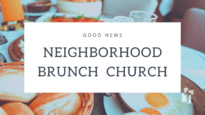 Brunch Church