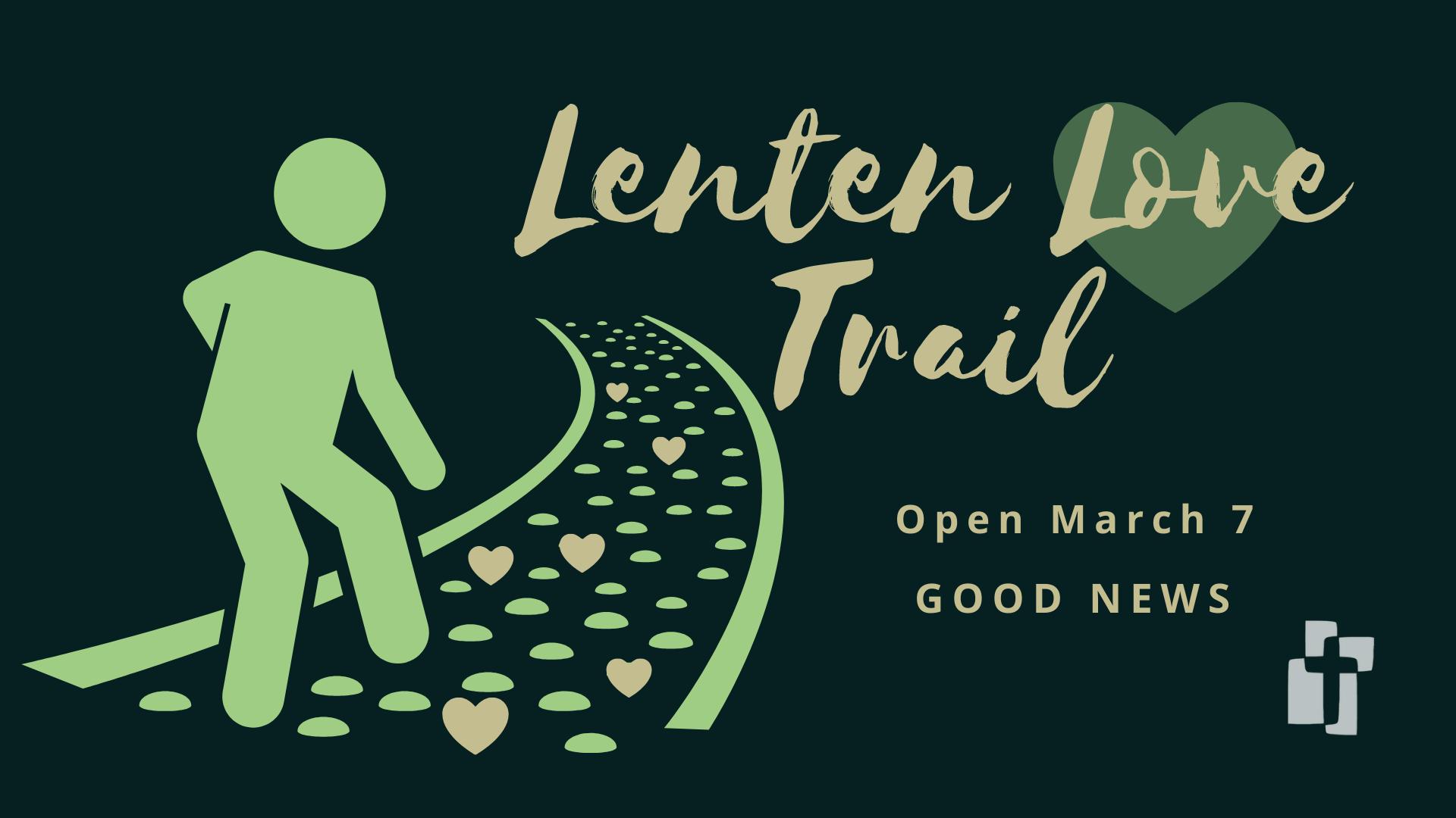 Lenten Love Trail