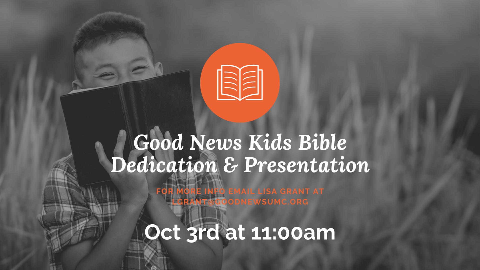 GN Kids Bible Dedication & Presentation